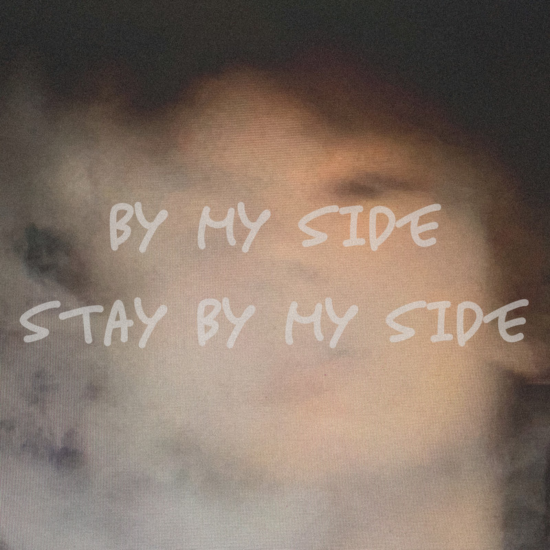 by my side stay by my side