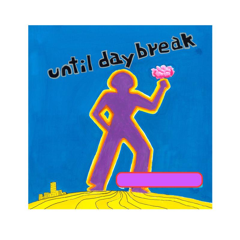 until daybreak