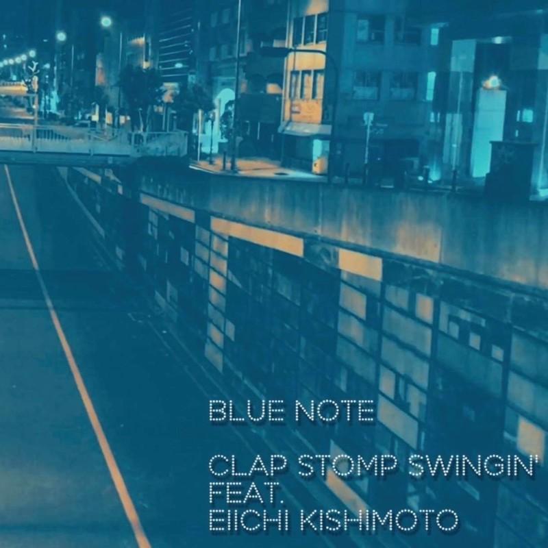 BLUE NOTE (feat. 岸本栄一)