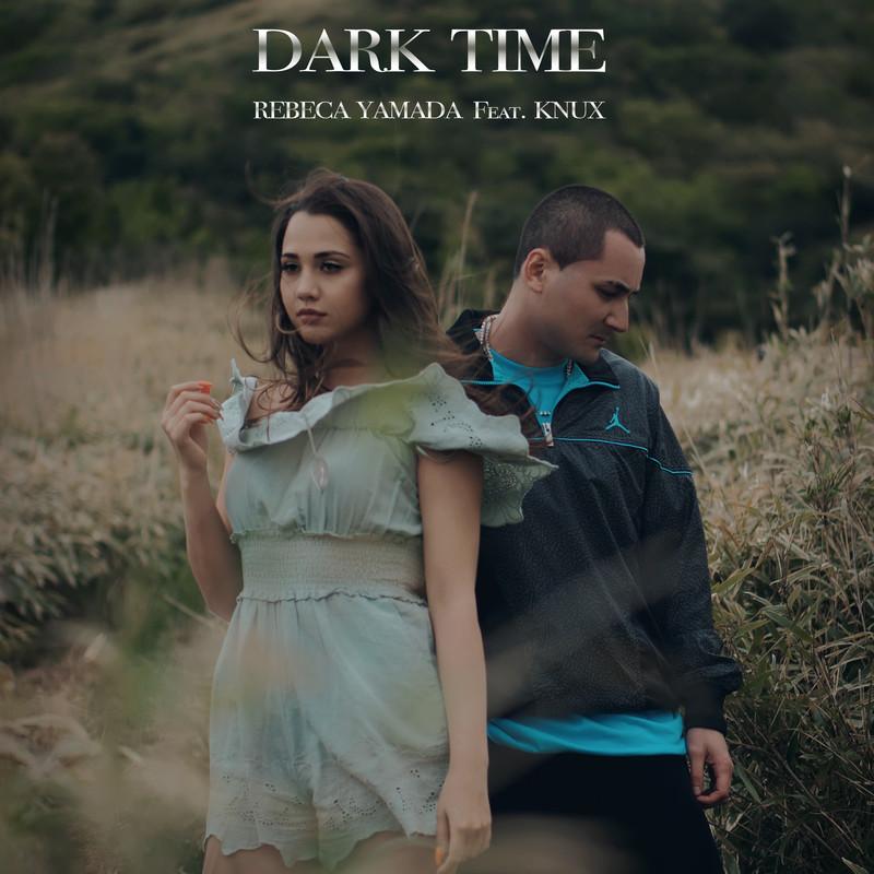 DARK TIME (feat. KNUX)