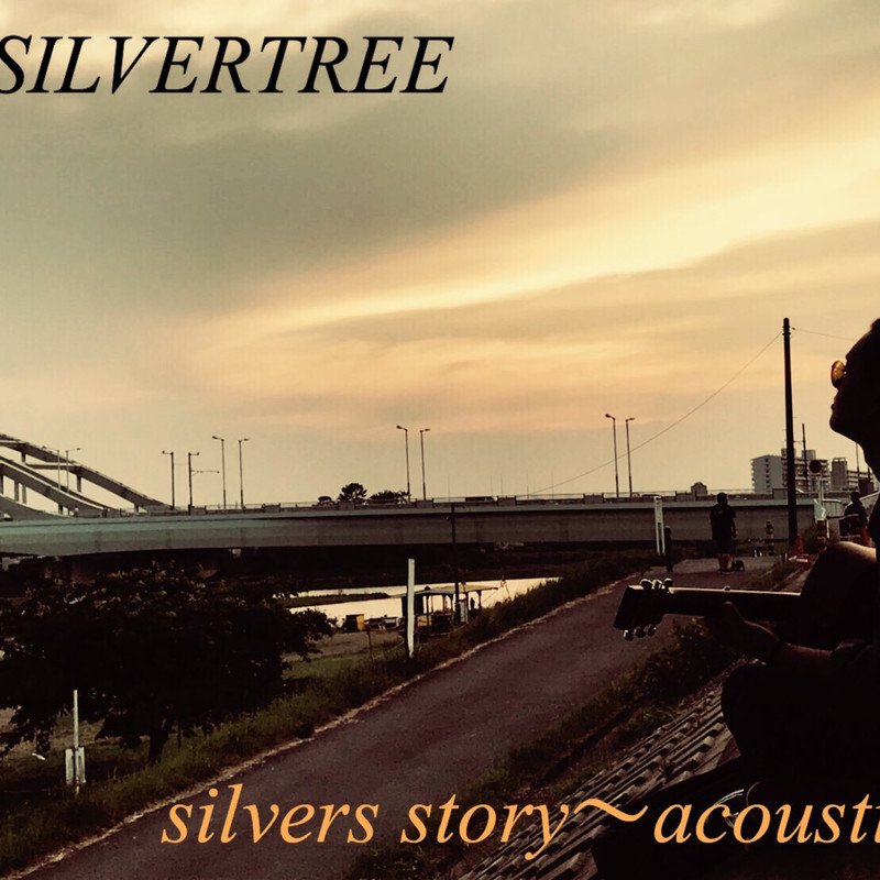 silvers story〜acoustic~