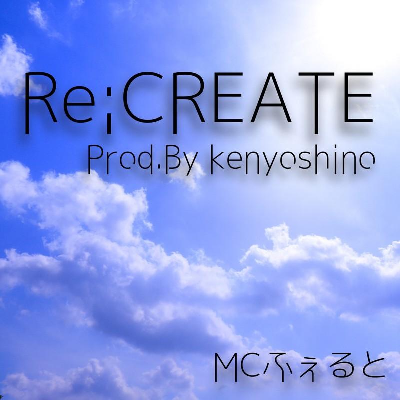 Re;CREATE