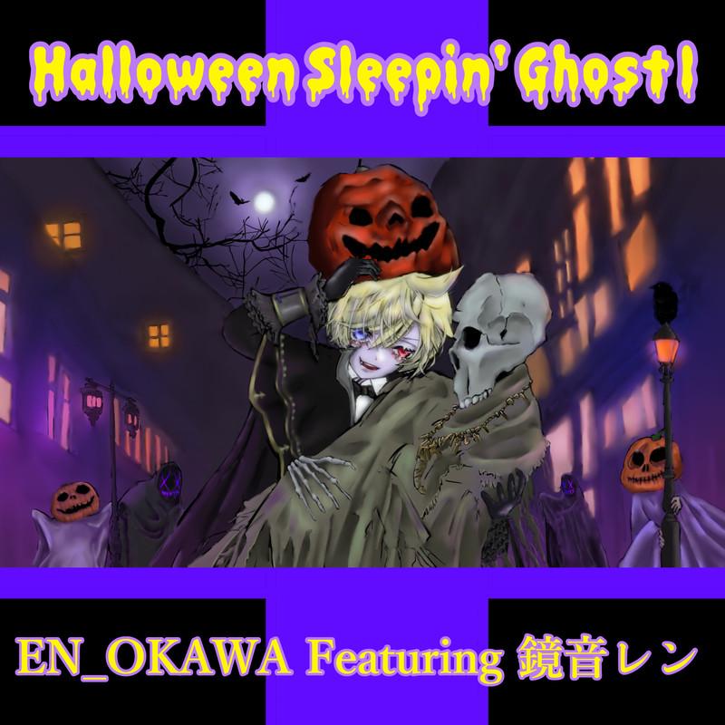 Halloween Sleepin' Ghost l (feat. 鏡音レン)
