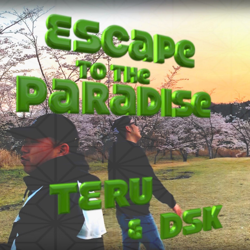 Escape To The Paradise
