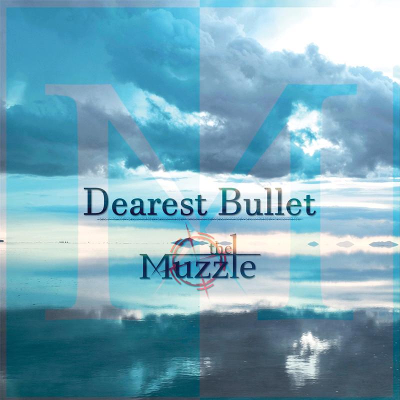 Dearest Bullet