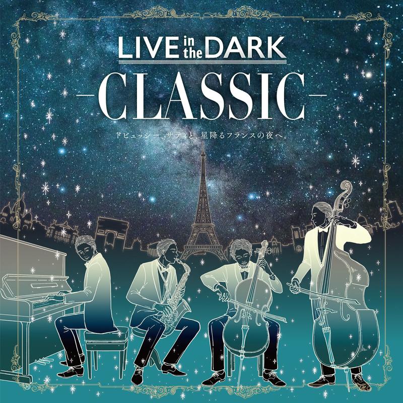 LIVE in the DARK -CLASSIC- Original Soundtrack