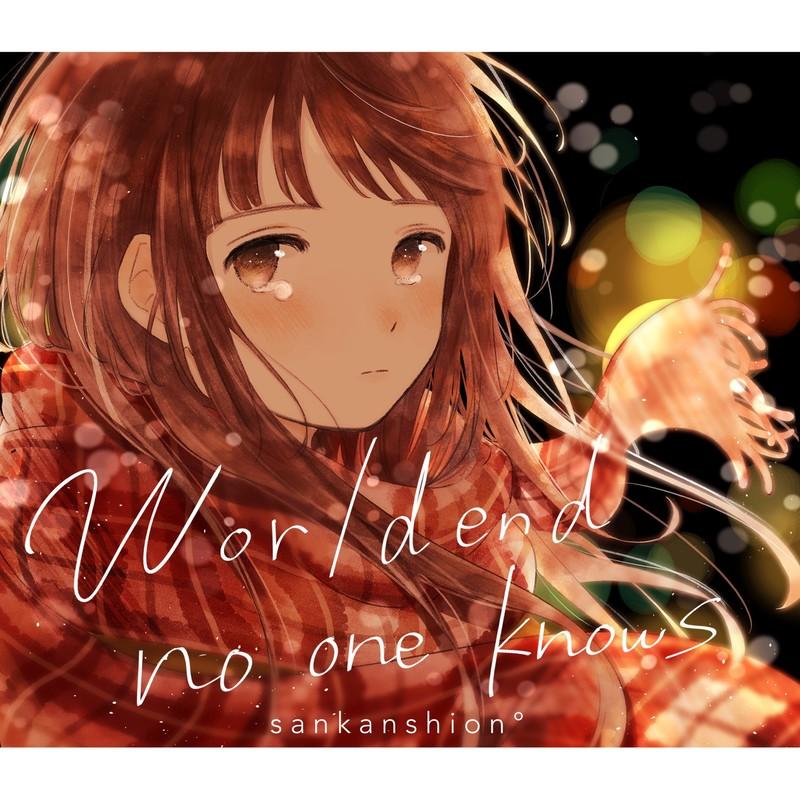 Worldend no one knows