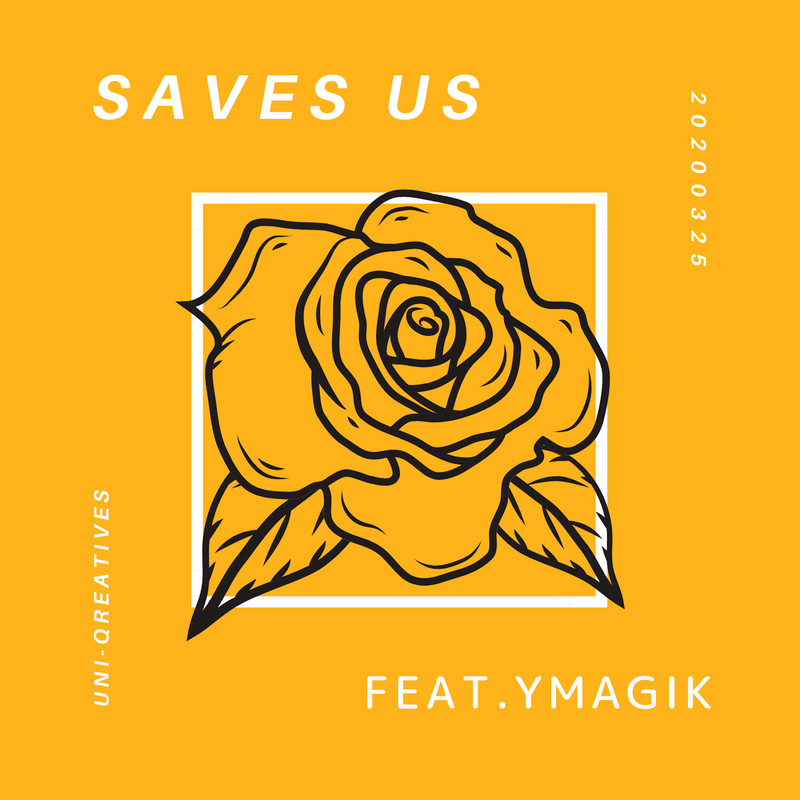 Saves Us (feat. Ymagik)