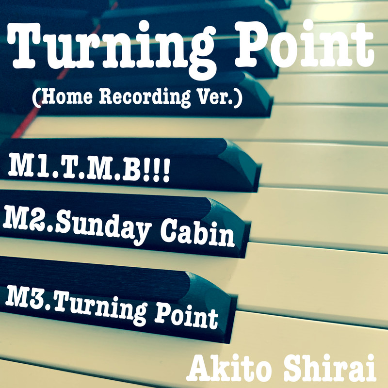 Turning Point (Home Recording Version)
