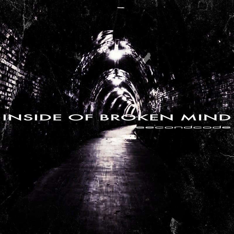 INSIDE OF BROKEN MIND
