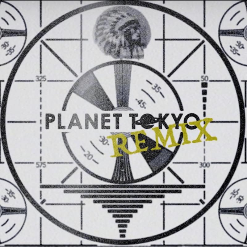 PLANET TOKYO (ニューリーREMIX) [feat. ZIW, NSK, HALELU, Akusa, Ole, Chapapa & okkaaa]