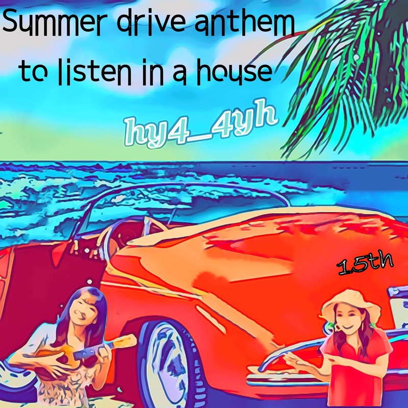Summer drive anthem to listen in a hour