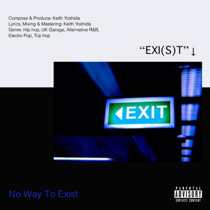 No Way To Exist