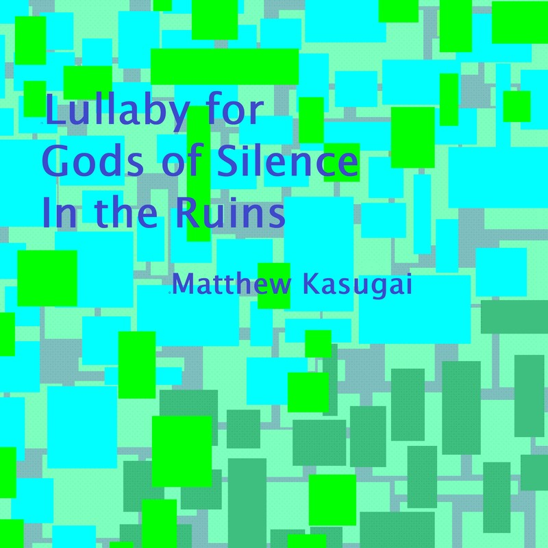 Lullaby For Gods Of Silence In The Ruins