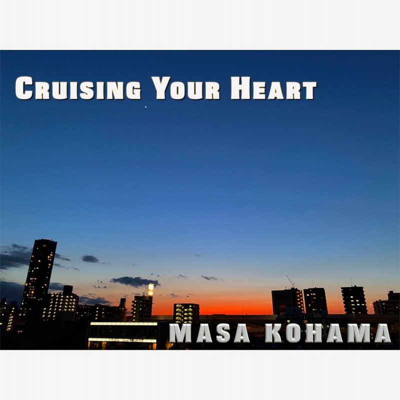 Cruising Your Heart