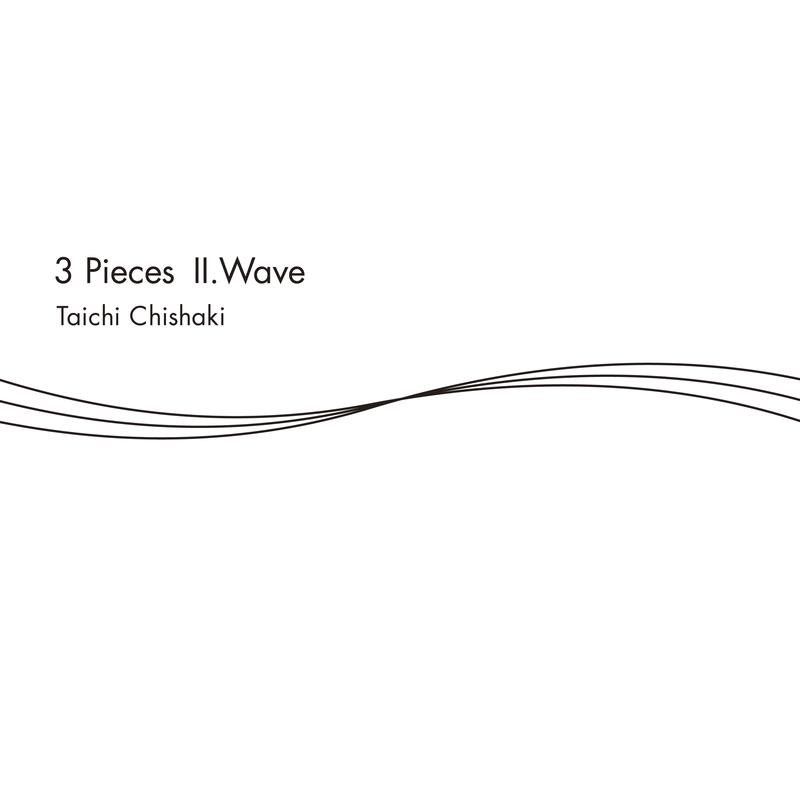 3 Pieces Ⅱ. Wave