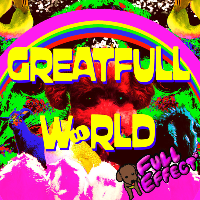 GREATFULL W∞RLD