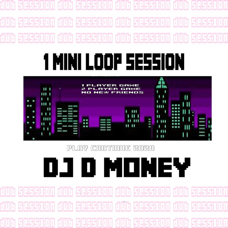 1 mini loop session
