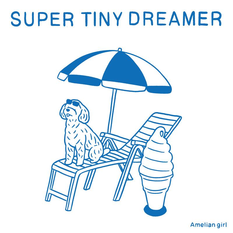 super tiny dreamer