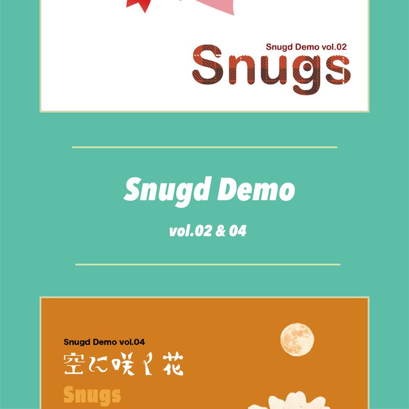 Snugd Demo vol.02 & 04