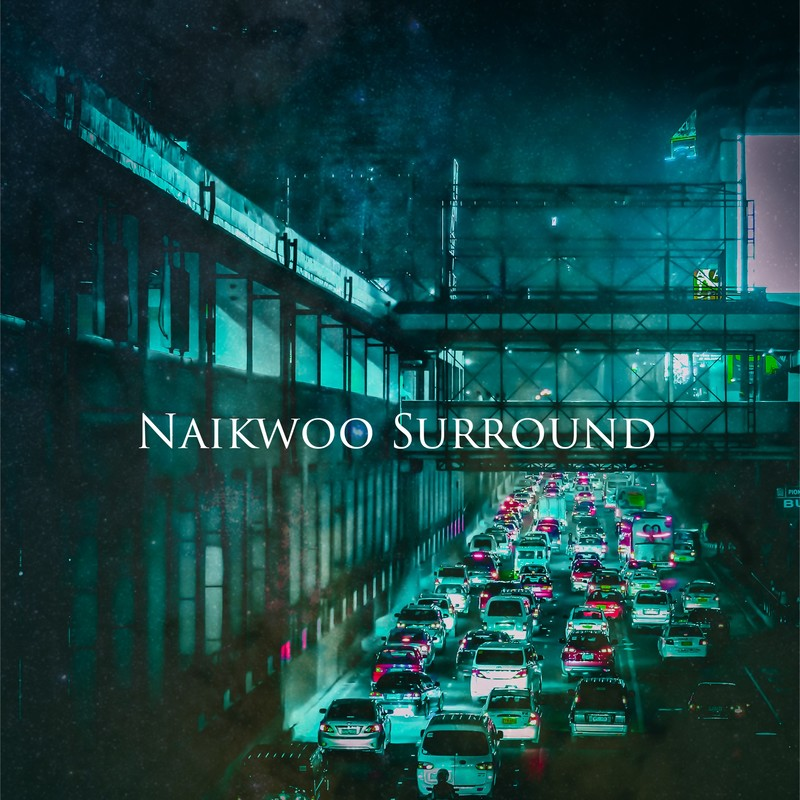 Naikwoo Surround