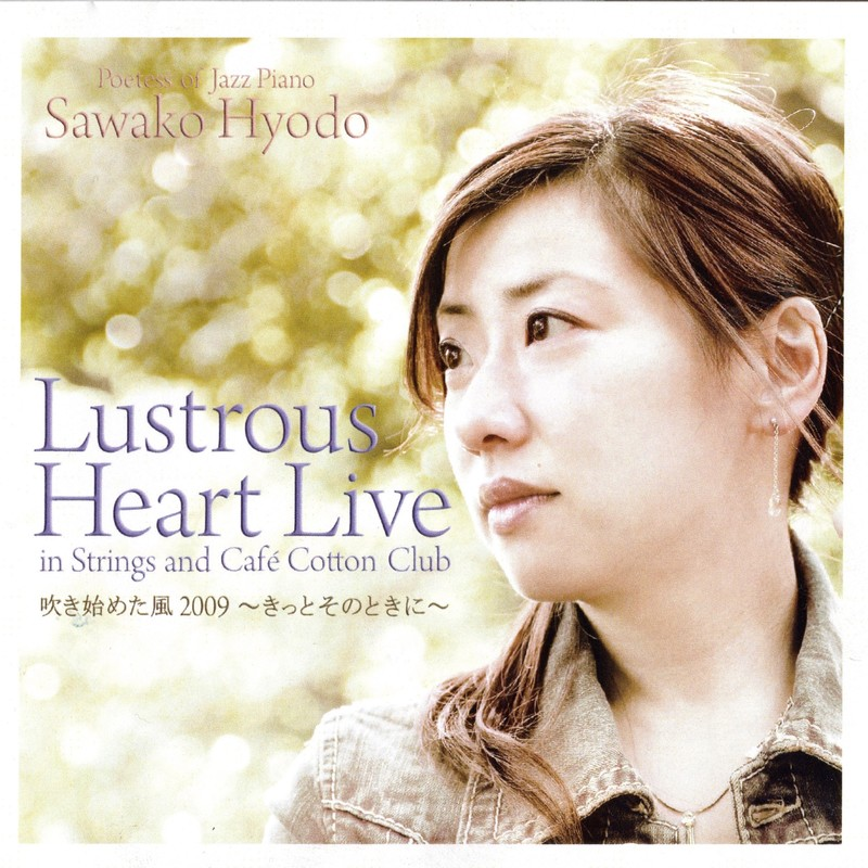 Lustrous Heart Live in Strings and Cafe Cotton Club
