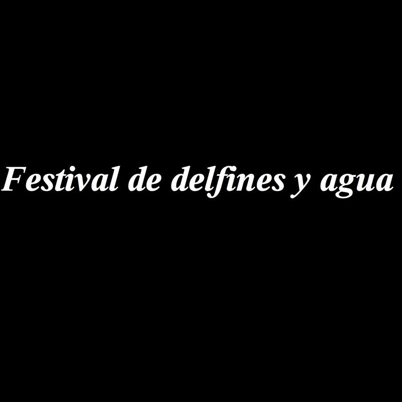 Festival de delfines y agua