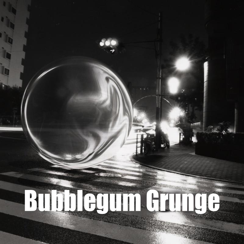 Bubblegum Grunge