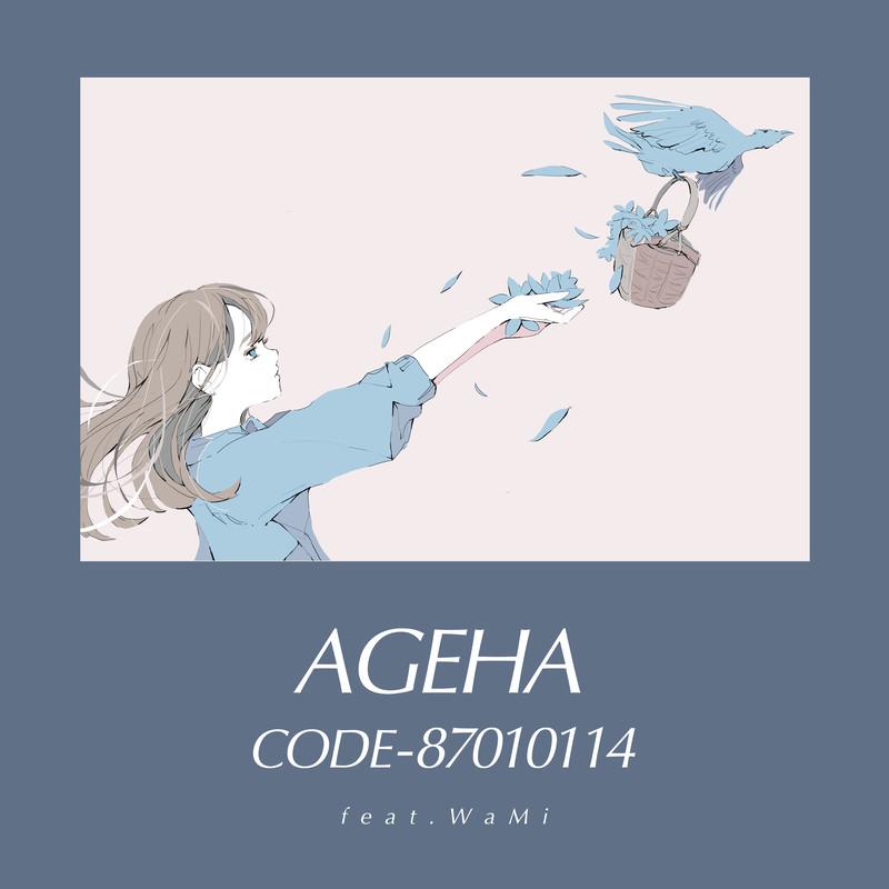 CODE-87010114:AGEHA (feat. WaMi)