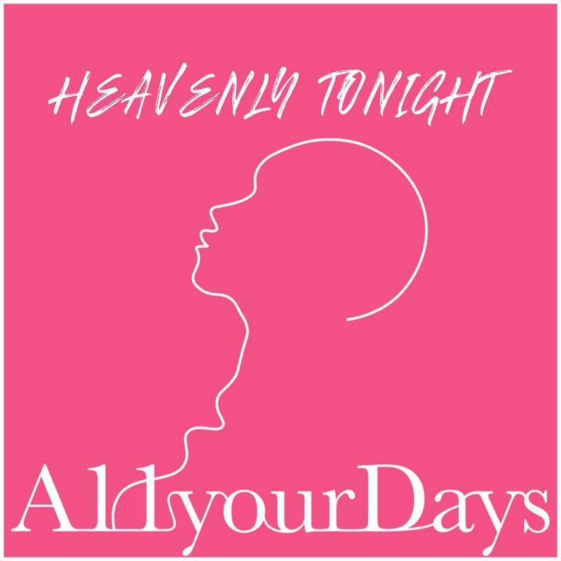 HEAVENLY TONIGHT (Demo)