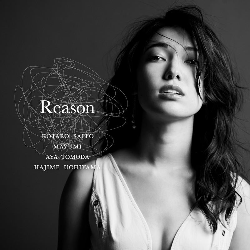 Reason (feat. MAYUMI, 友田 絢 & Hajime Uchiyama)