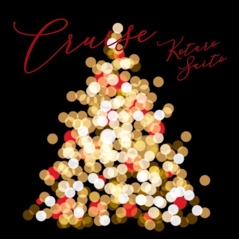 Cruise for Queen's Square YOKOHAMA 2019 Christmas Tree (Original Show Soundtrack)