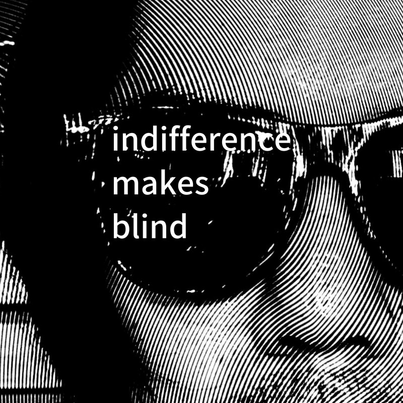 indifference makes blind (feat. 吉本敦)