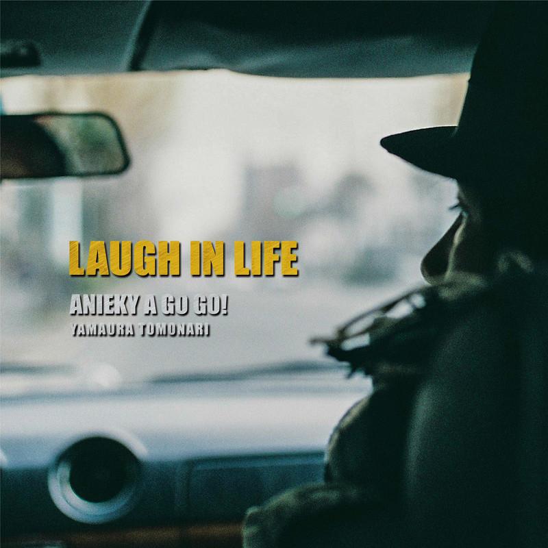 LAUGH IN LIFE