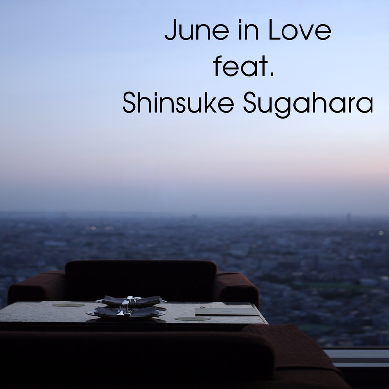 June in Love (feat. 菅原信介)