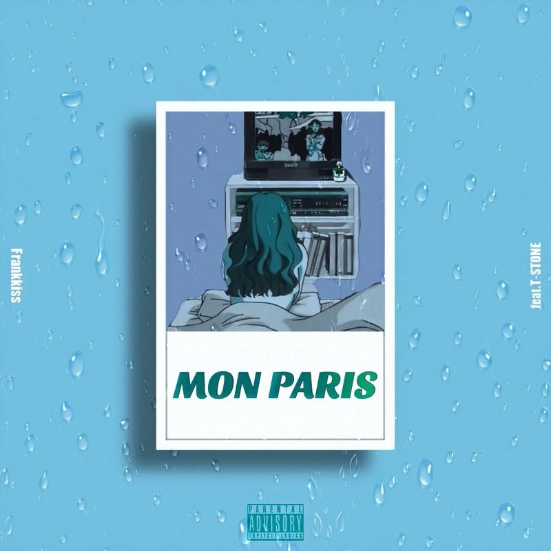 Mon Paris (feat. T-STONE)