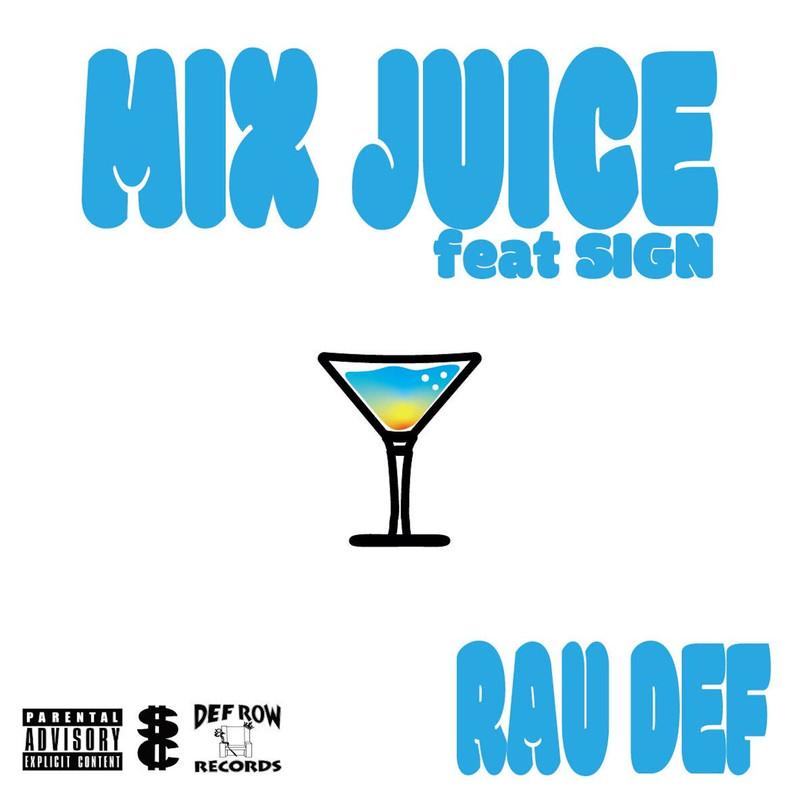 MIX JUICE (feat. SIGN)
