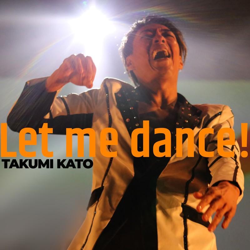Let me dance!