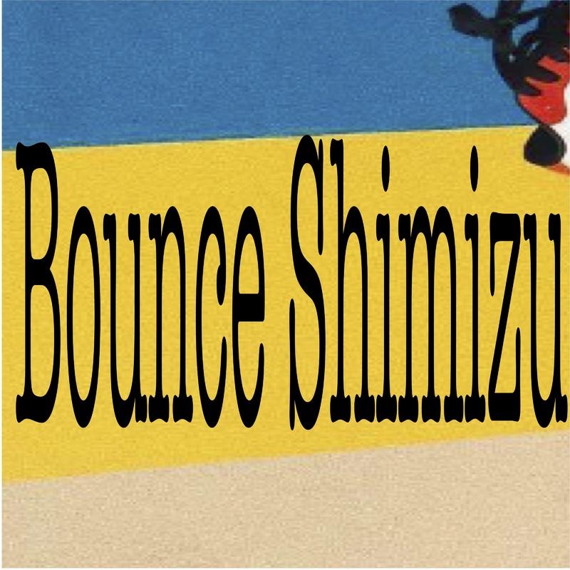 Bounce Shimizu