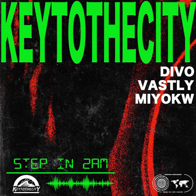 Step in 2am (feat. MIYOKW, VASTLY & DIVO)