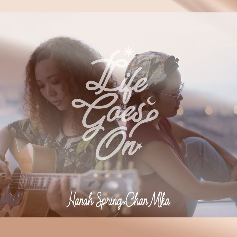LIFE GOES ON (feat. CHAN-MIKA)