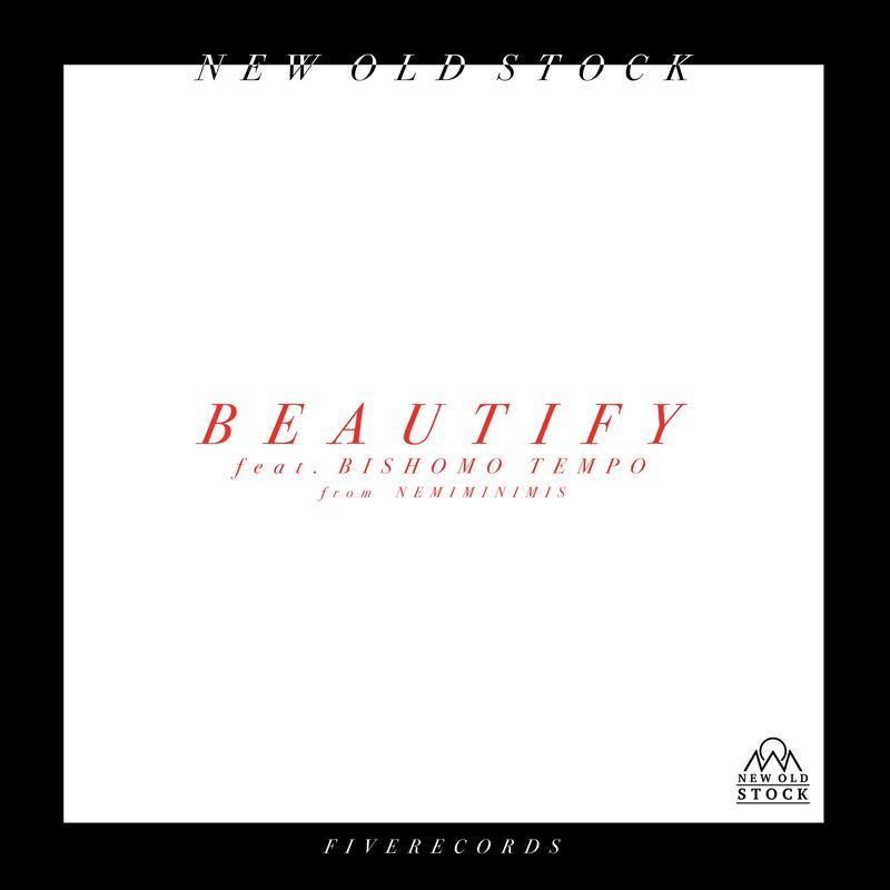 BEAUTIFY (feat. BISHAMO TEMPO)