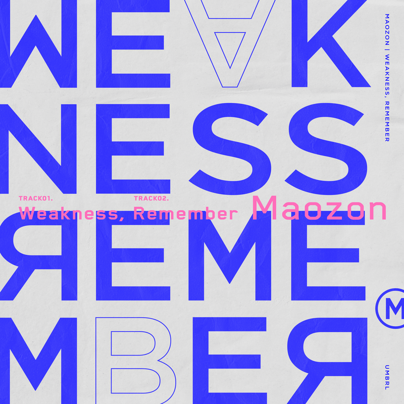Weakness / Remember