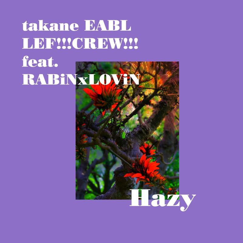 Hazy (feat. RABiNxLOViN)