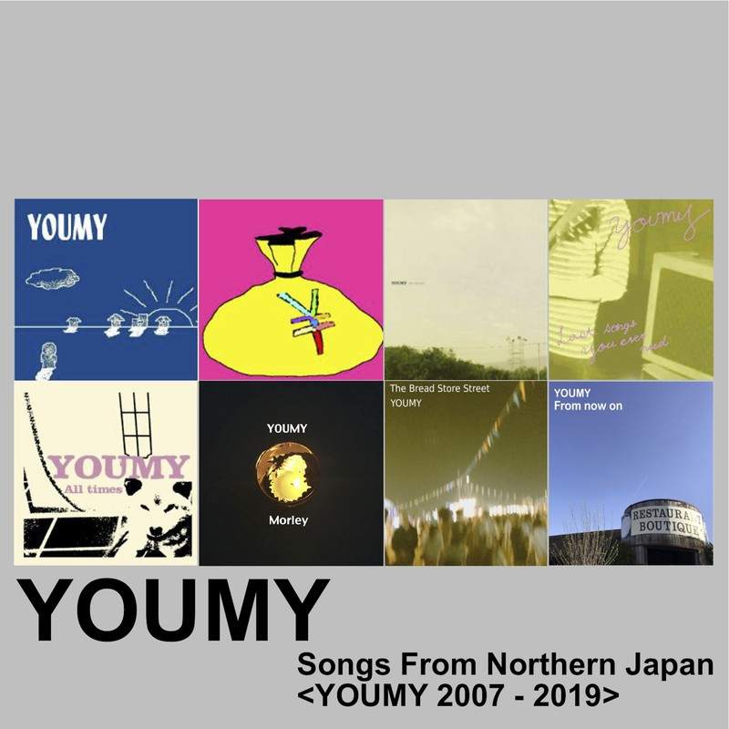Songs From Northern Japan <YOUMY 2007 - 2019>