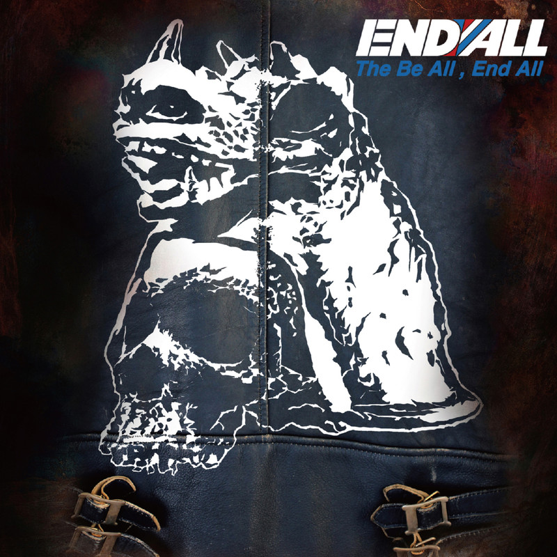 The Be All, End All