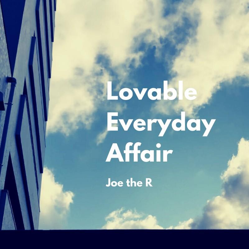 Lovable Everyday Affair
