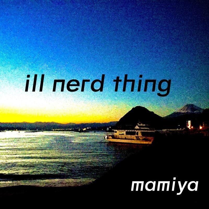 ill nerd thing