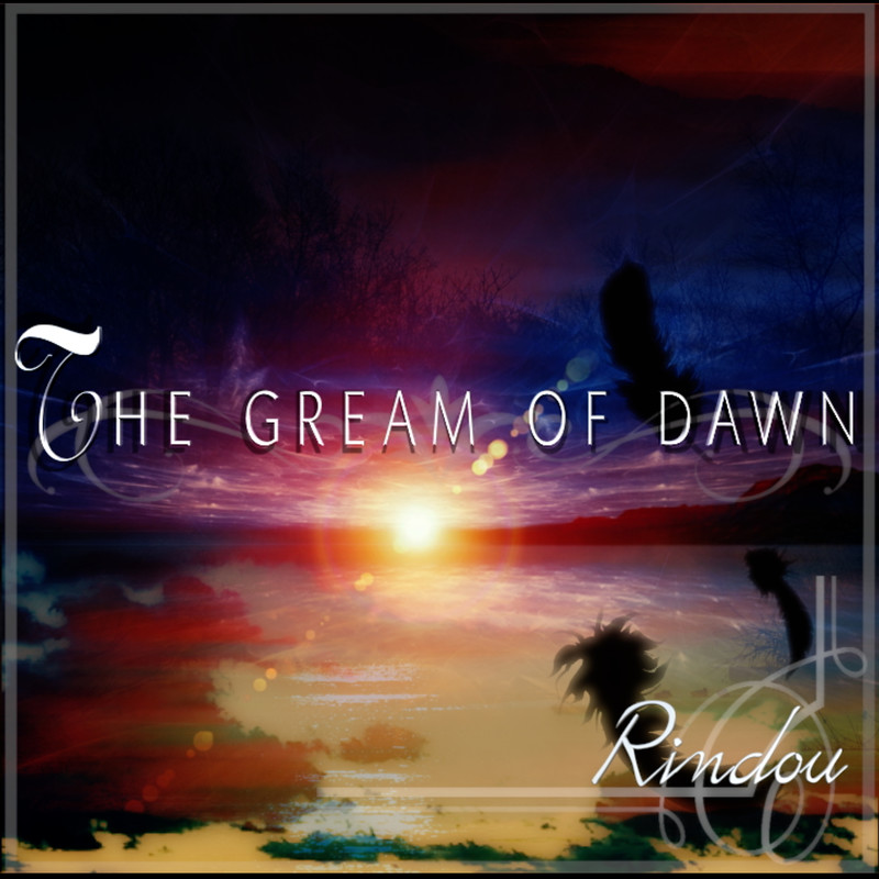 THE GREAM OF DAWN