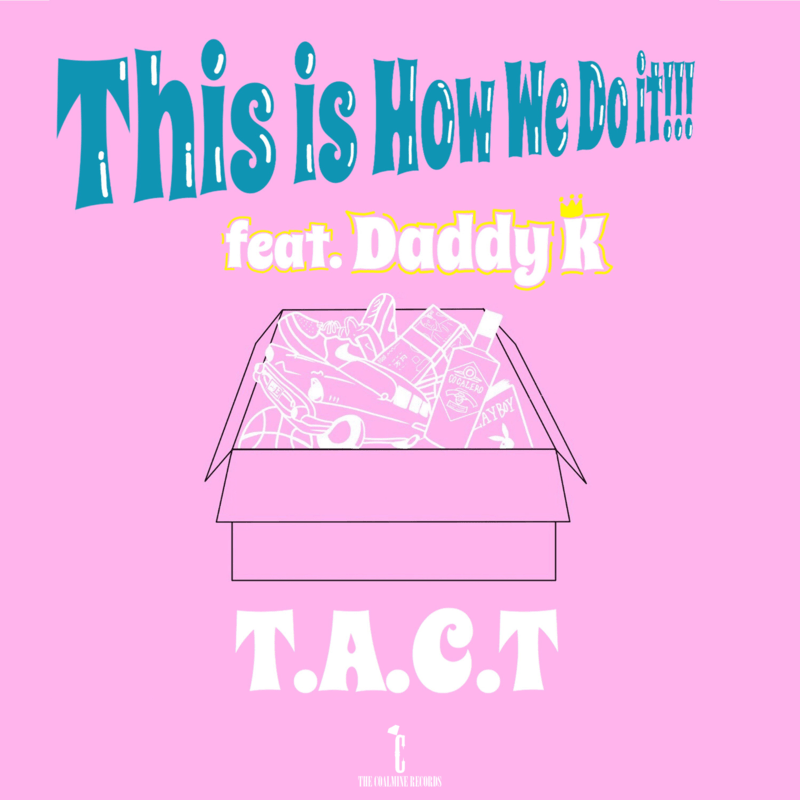 This is How We Do it !!! (feat. Daddy K)